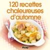 120 Recettes Chaleureuses Dautomne