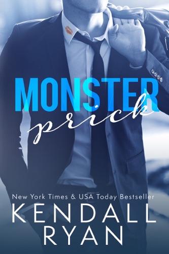 Kendall Ryan - Monster Prick