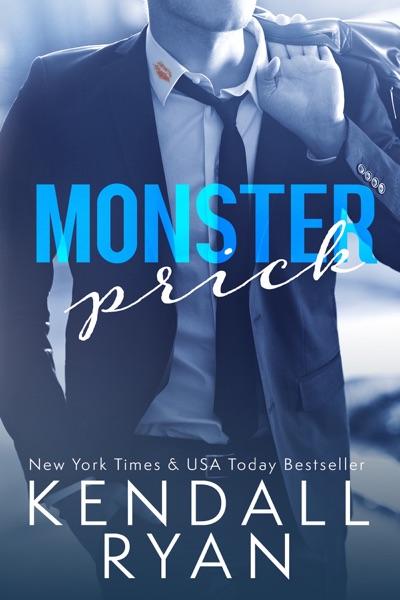 Monster Prick - Kendall Ryan book cover