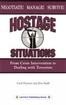 Hostage Situations From Crisis Intervention To Dealing With Terrorists