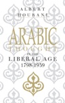 Arabic Thought In The Liberal Age 17981939