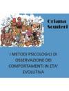 I Metodi Psicologici Di Osservazione Dei Comportamenti In Et Evolutiva