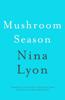 Nina Lyon - Mushroom Season artwork