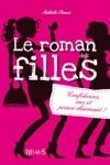Le Roman Des Filles  Confidences SMS Et Prince Charmant