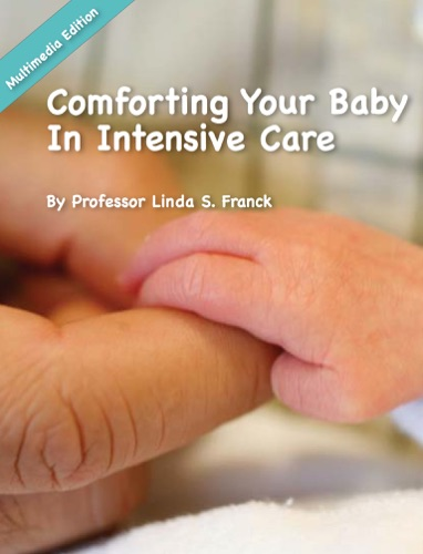 Comforting Your Baby In Intensive Care
