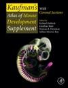 Kaufmans Atlas Of Mouse Development Supplement