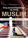 Ang Pananampalataya Ng Isang Muslim