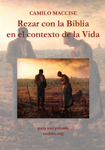 Rezar con la Biblia en el contexto de la Vida