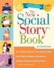 The New Social Story Book: 10th Anniversary Edition