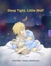 Sleep Tight Little Wolf