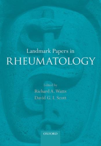 Richard A. Watts & David G. I. Scott - Landmark Papers in Rheumatology