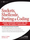 Sockets, Shellcode, Porting, and Coding