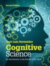 Cognitive Science Second Edition