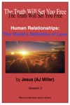 Human Relationships The Worlds Definition Of Love Session 3