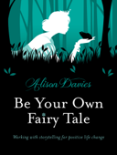 Be Your Own Fairytale