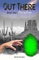 Out There: Book One: Paradise