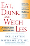 Eat Drink And Weigh Less