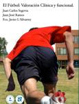 El Fútbol: Valoración Clínica y Funcional
