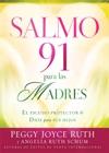 Salmo 91 Para Las Madres