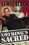 Nothings Sacred
