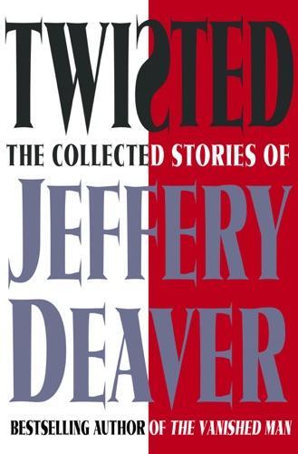 Jeffery Deaver - Twisted