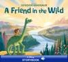 Good Dinosaur: A Friend In The Wild