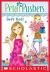 Petal Pushers 3 Best Buds