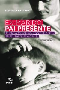 Ex-marido, pai presente Book Cover