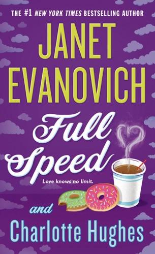 Janet Evanovich & Charlotte Hughes - Full Speed
