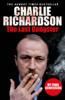 Charlie Richardson - The Last Gangster artwork