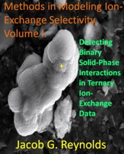 Detecting Binary Solid-Phase Interactions in Ternary Ion-Exchange Data (Methods in Modeling Ion-Exchange Selectivity, #1)