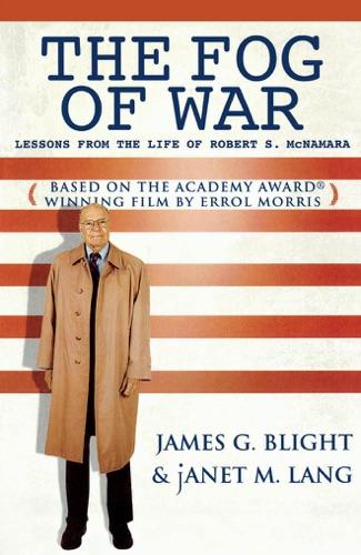 James G. Blight & Janet M. Lang - The Fog of War