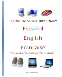 Trilingual Visual Dictionary Technology In Spanish English And French