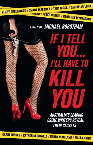 Michael Robotham - If I Tell You I'll Have to Kill You