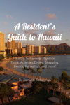 A Resident's Guide to Hawaii