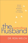 The Controlling Husband