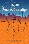 Four Drunk Beauties