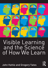 Visible Learning and the Science of How We Learn book
