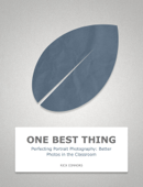 Perfecting Portrait Photography: Better Photos in the Classroom