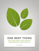 Don't Create a Book, Create a Field Trip: Building Interactive Multi-Touch Books