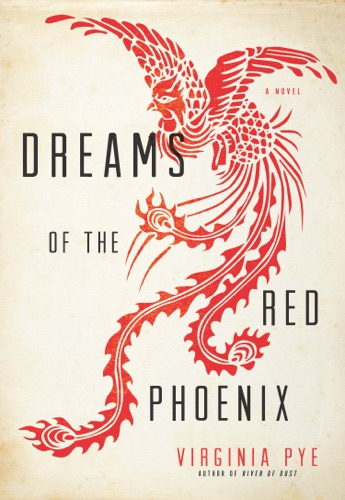 Virginia Pye - Dreams of the Red Phoenix