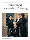 Priesthood Quorum Leadership Training