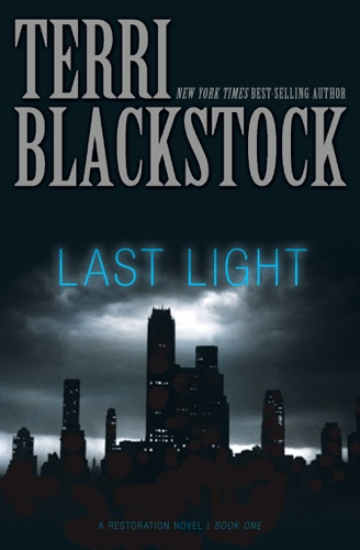 Terri Blackstock - Last Light