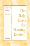 The Holy Word For Morning Revival - Crystallization-Study Of Genesis Volume 3