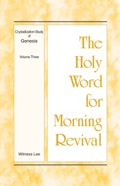 The Holy Word for Morning Revival - Crystallization-Study of Genesis, Volume 3 PDF Download