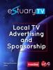 Estuary TV - Local TV Advertising And Sponsorship
