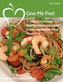 Give Me Five! Recipe Book
