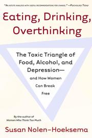 Eating, Drinking, Overthinking book