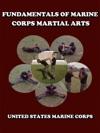 Fundamentals Of Marine Corps Martial Arts