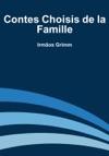 Contes Choisis De La Famille